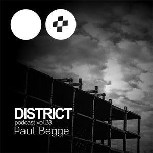 Paul Begge - District Podcast vol. 28