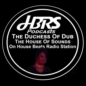 The Dutches Presents The House Of Sounds Live HBRS 01-11-16 http://housebeatsradiostation.com/