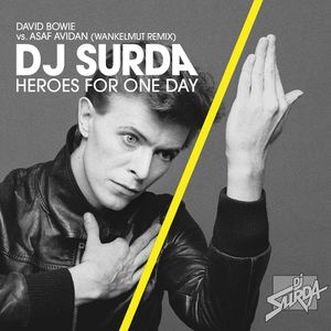 107 DJ Surda - Asaf Avidan (Wankelmut Remix) vs. David Bowie - Heroes For One Day (VideoEdit