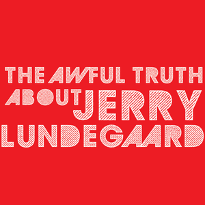 The Awful Truth About Jerry Lundegaard 3.18.2016