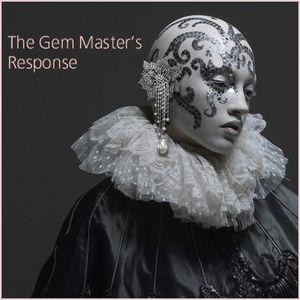The Gem Master's Response