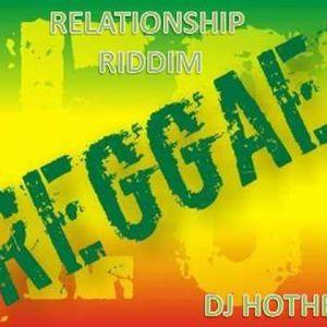Relationship Riddim Mix - 2009