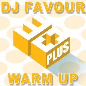 DJ FAVOURs 30Plus Party WarmUp - Live Mix
