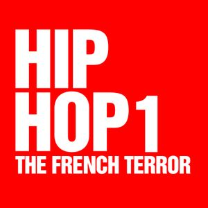 HIP HOP MIXTAPE1 by THE FRENCH TERROR