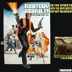 DJ O-Dub: Auditory Assault (O's Dubs Vol. 9.5, 2001)