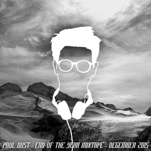 Deep & Future House Podcast - End Of The Year 2015 - Paul Dust