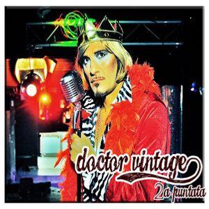 Doctor Vintage 2a puntata