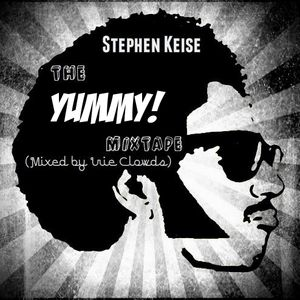Stephen Keise - The Yummy Mixtape (Mixed by Irie Clouds Sound)