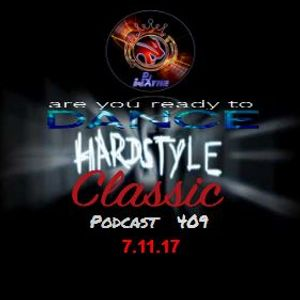 Hardstyle Dance - PodCast. ep409.(7.11.17)