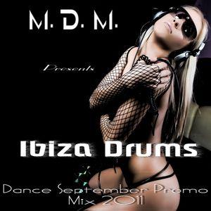 M. D. M. - Ibiza Drums (Dance September Promo Mix 2011)