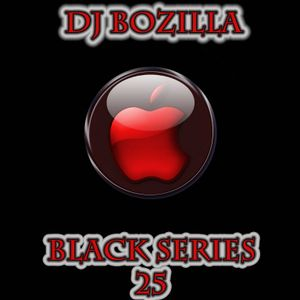 01. DJ Bozilla - Black Series 25 Trance Mix