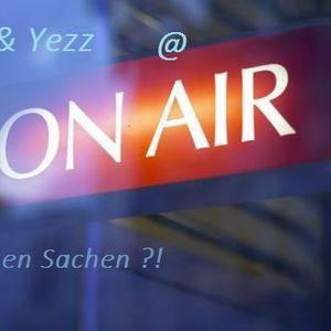 Was machen Sachen? DJ RiSo & Yezz @ Hitradio ON AIR