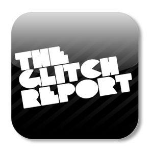The Glitch Report Radio Show 6/22/10