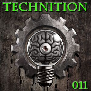 Technition Episode 011 w/ DJ Tones