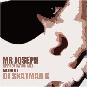 Mr Joseph Appreciation Mix - Liquid DnB - DJ Skatman B