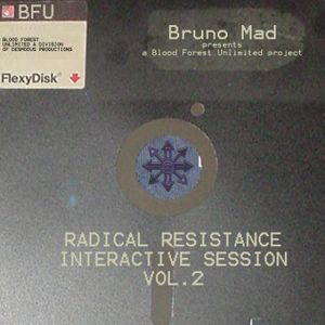 Bruno Mad - Radical Resistance Interactive Session vol.2