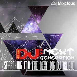 DJ Mag Next Generation - Mixcloud DJ Contest - DJ2EP