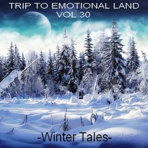 TRIP TO EMOTIONAL LAND VOL 30 - Winter Tales -