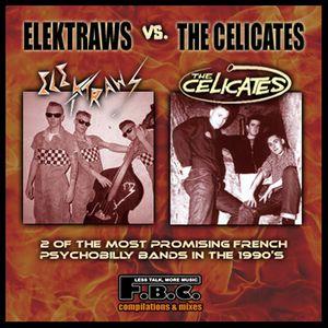 Elektraws vs. The Celicates