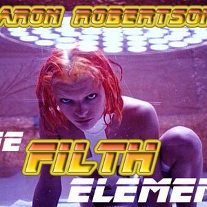 The Filth Element