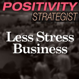 Less Stress Business, With Jamie Sussel Turner - PS017