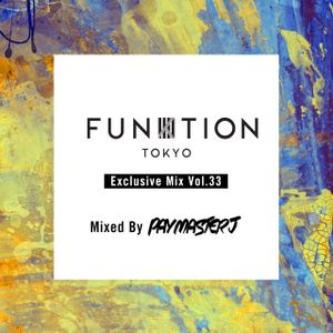 FUNKTION TOKYO Exclusive Mix Vol.33 By DJ PayMasterJ