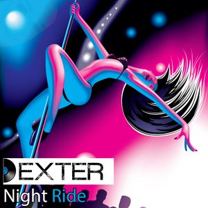Dexter - Night Ride