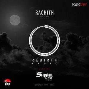 RBR097 - Rachith Presents Rebirth Radio 097 [Shanil Alox Guest Mix]