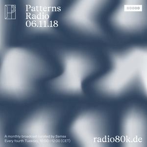 Patterns Radio Nr. 9 w/ Samsa