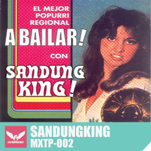 MXTP002 - Sandungking - Er King Has Landed
