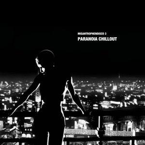 Misanthropendisco 3: Paranoia Chillout