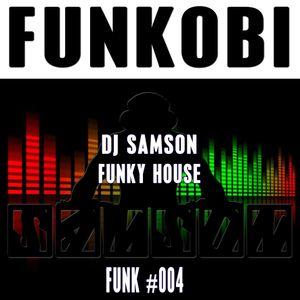 DJ Samson - Funkobi (#004)
