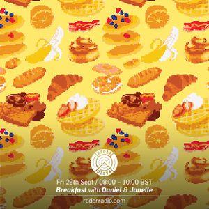 Breakfast w/ Daniel & Janelle - 29th September 2017