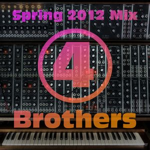 4 Brothers Mix March 2012