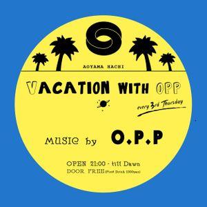 O.P.P @Vacation with O.P.P 2015_2_19