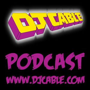 DJ Cable Podcast - March 2010