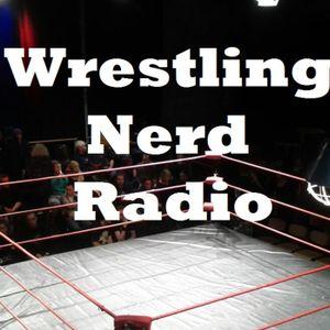 Wrestling Nerd Radio Backstage Beef Edition