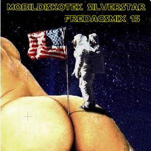 Mobildiskotek Silverstar - Fredagsmix 15 !