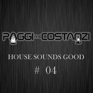 House Sounds Good #4 Radio Show by PAGGI & COSTANZI
