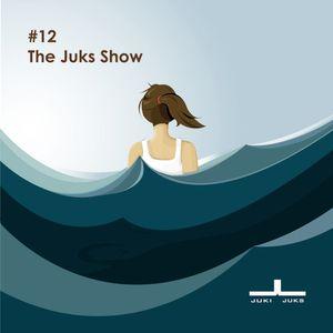 #12 The Juks Show - soulful, spiritual and sensual