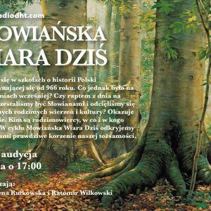 Słowiańska Wiara Dziś (odcinek 5)