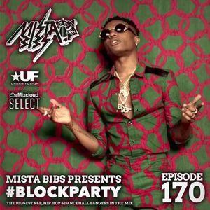 Mista Bibs - #Blockparty Episode 170 (Saweetie, Jack Harlow, Chris Brown, Stefflon Don, Nines, Jay1)
