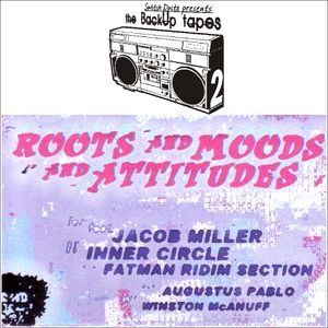 Roots and Moods and Attitudes pt.2 (Jacob Miller, Inner Circle, Fatman Ridim)