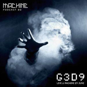 MACHINE 08 ::: G3D9 Live @ MACHINE
