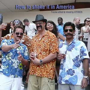 How to shake it in America
