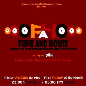 Funk and House mixing for OSH Radio Volume 10