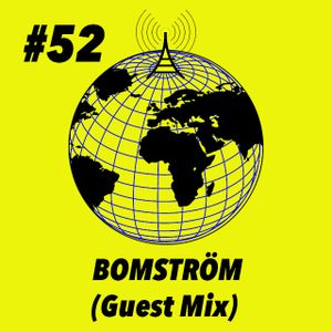 Global Groove #52 Bomström (Guest Mix)