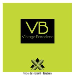 Vintage Barcelona #08 - Bbrothers