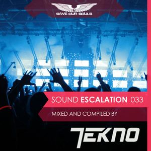 Sound Escalation 033 with Aerofoil