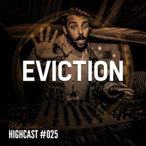 HIGHCAST #025 - Eviction